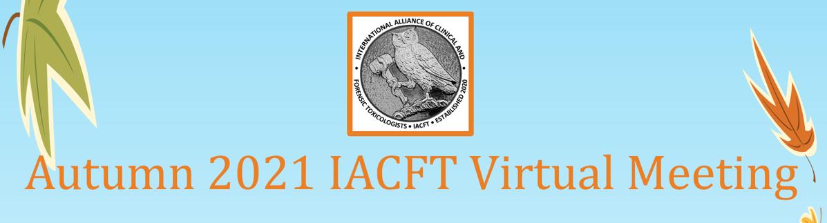 Autumn 2021 IACFT Virtual Meeting