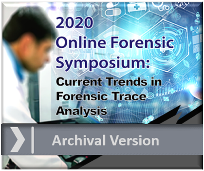 2020 Current Trends in Forensic Trace Analysis - Archival